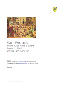 Here is a PDF example of an event proposal from a Wyewood event. (You don't have to use the fancy formatting. Just make sure to include the important information.)